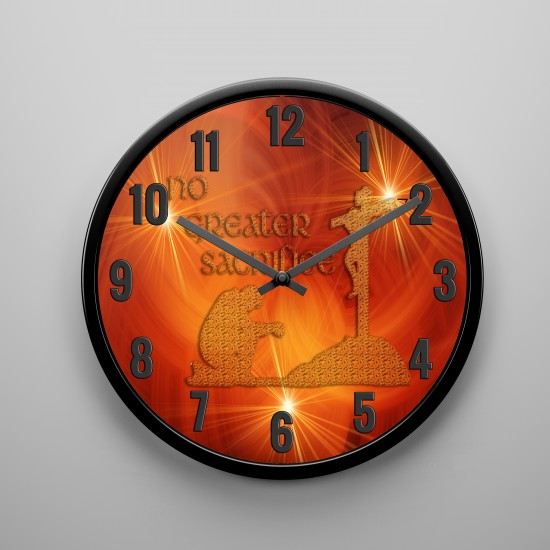 No Greater Sacrifice -  Wall Clock